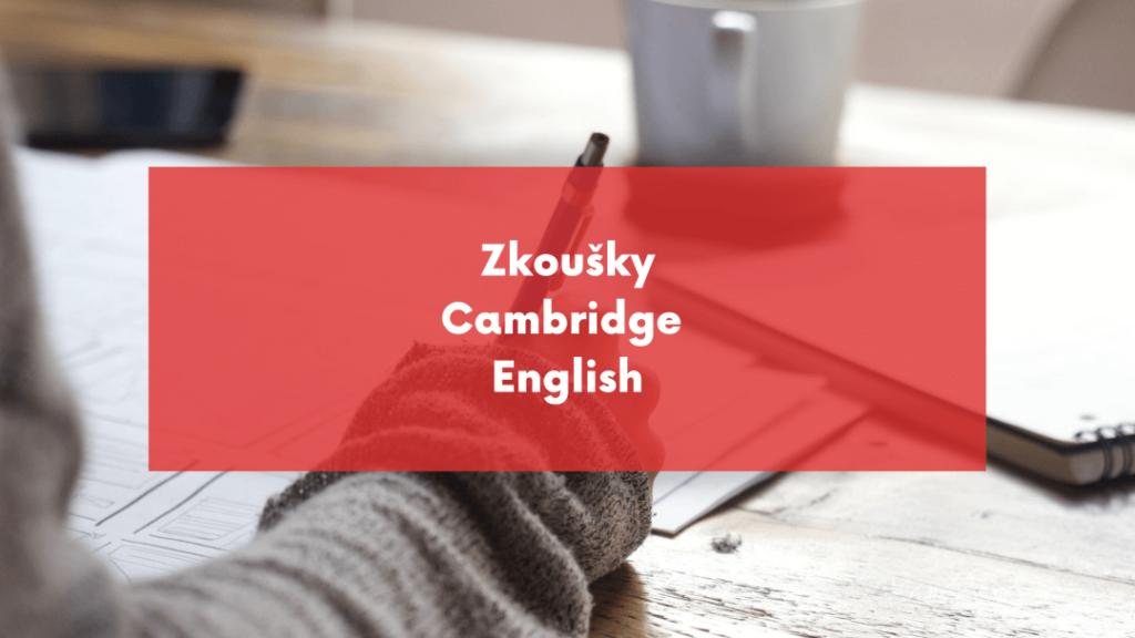 zkoušky cambridge english